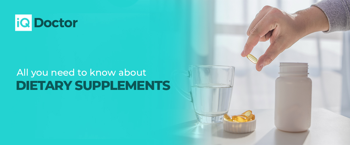All You Need to Know about Dietary Supplements