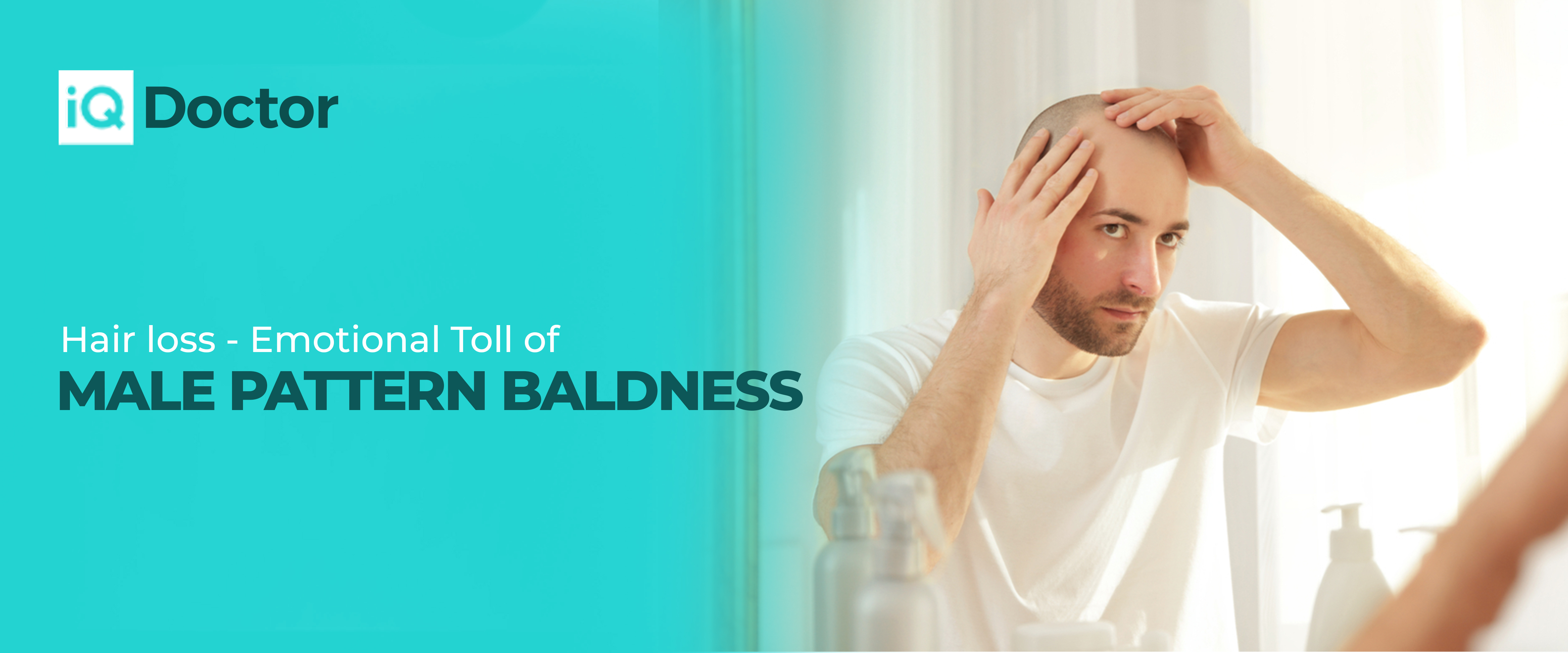 Hair loss - Emotional Toll of Male Pattern Baldness
