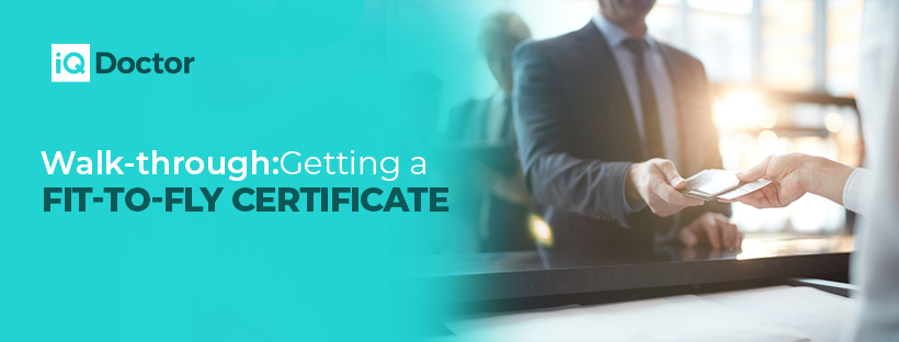 Walk-through: Getting a Fit-to-Fly Certificate