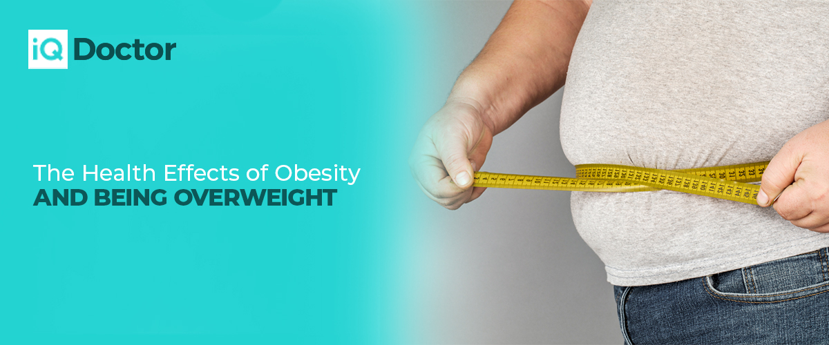 The Health Effects of Obesity and being Overweight