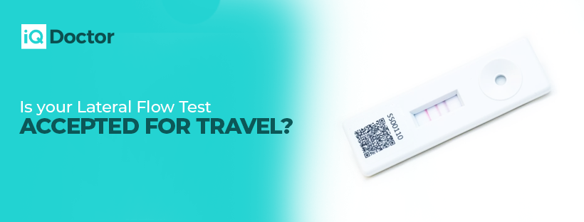 Is your Lateral Flow Test Accepted for travel?