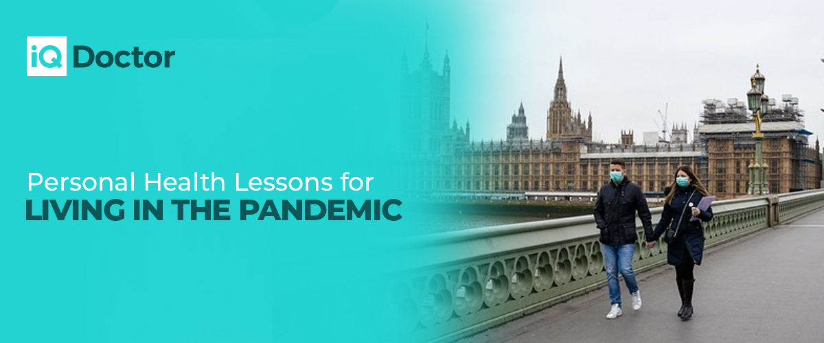 Personal Health Lessons for Living in the Pandemic