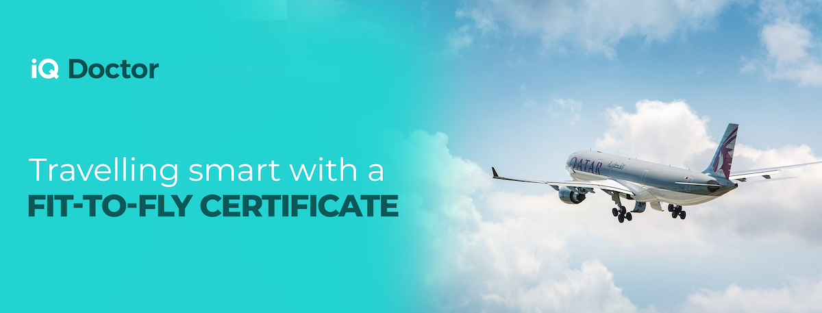 Travelling Smart with a Fit-to-Fly Certificate