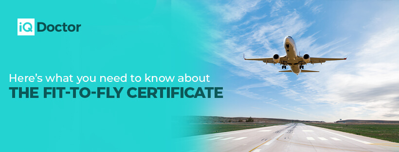 Here's what you need to know about the Fit-to-Fly Certificate